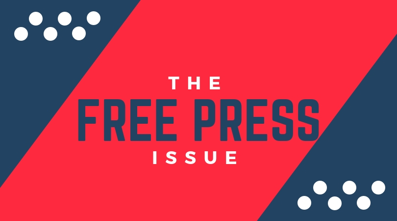 Editor-in-Chief Editorial: The free press issue