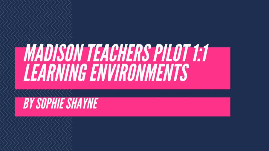 Madison teachers pilot 1:1 classroom learning environments
